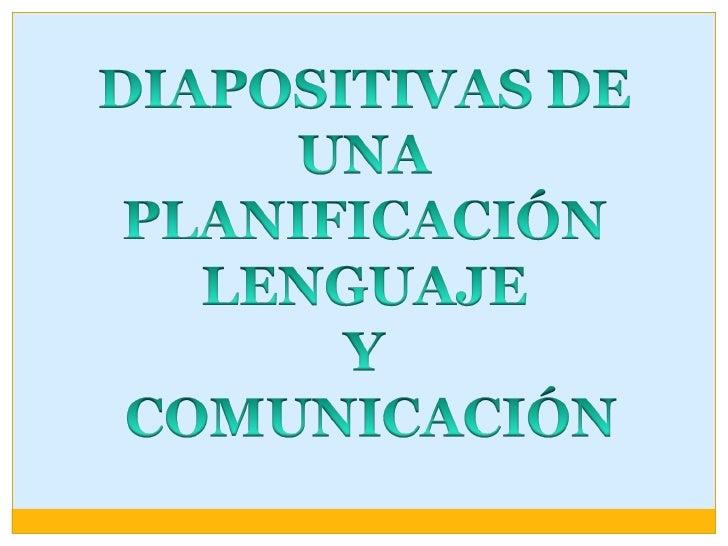 El Lenguaje y Comunicación Slide 1