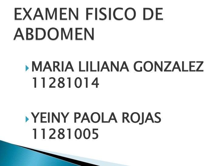 MARIA     LILIANA GONZALEZ11281014 YEINY     PAOLA ROJAS11281005