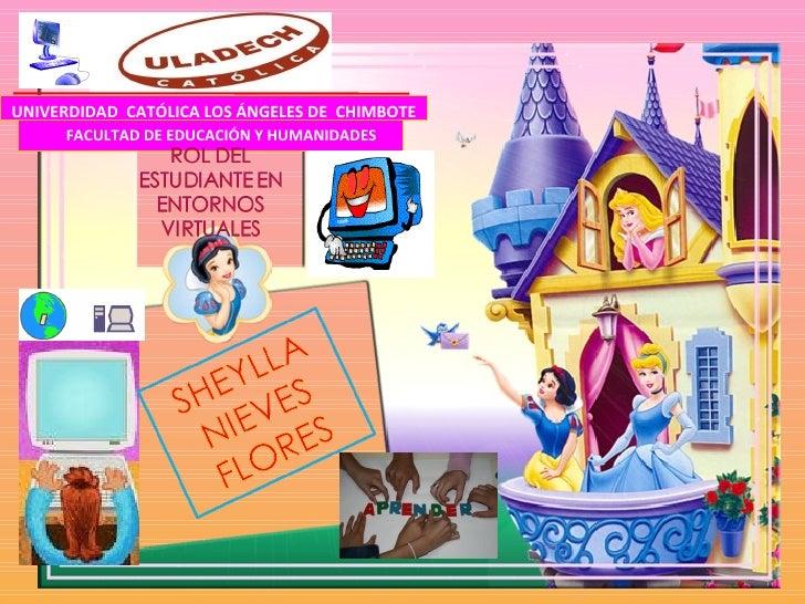 UNIVERDIDAD  CATÓLICA LOS ÁNGELES DE  CHIMBOTE <ul><ul><li>FACULTAD DE EDUCACIÓN Y HUMANIDADES </li></ul></ul>