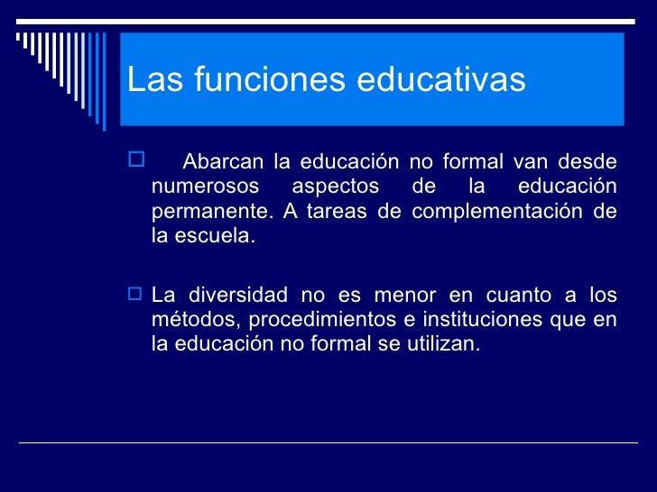 Diapositivas Del Segundo Capitulo De EducaiòN Fuera De La Escuela. Slide 3