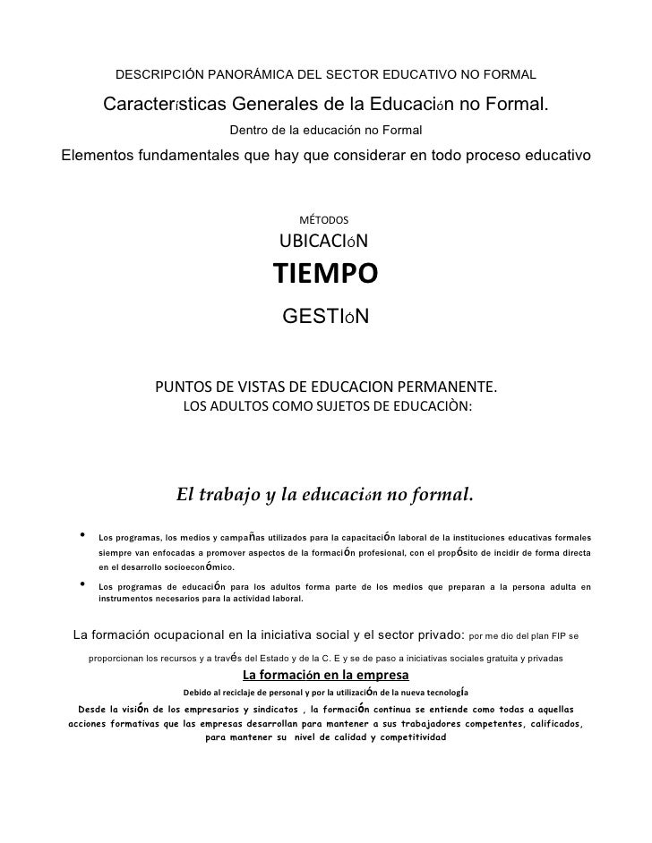DESCRIPCIÓN PANORÁMICA DEL SECTOR EDUCATIVO NO FORMAL           Características Generales de la Educación no Formal.      ...