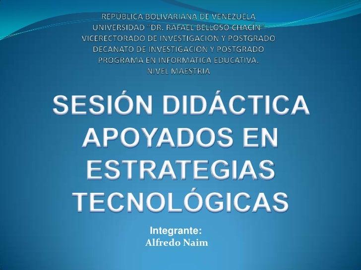 Integrante:Alfredo Naim