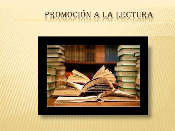 Promoción a la lectura<br />
