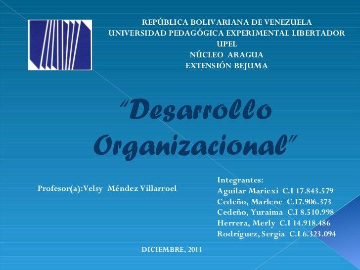 REPÚBLICA BOLIVARIANA DE VENEZUELA UNIVERSIDAD PEDAGÓGICA EXPERIMENTAL LIBERTADOR UPEL NÚCLEO  ARAGUA EXTENSIÓN BEJUMA Int...
