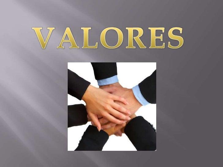 VALORES<br />