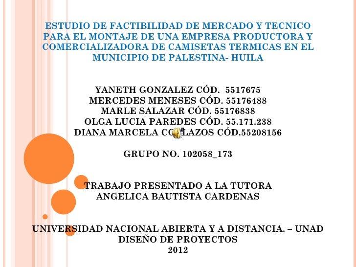 ESTUDIO DE FACTIBILIDAD DE MERCADO Y TECNICO PARA EL MONTAJE DE UNA EMPRESA PRODUCTORA Y COMERCIALIZADORA DE CAMISETAS TER...