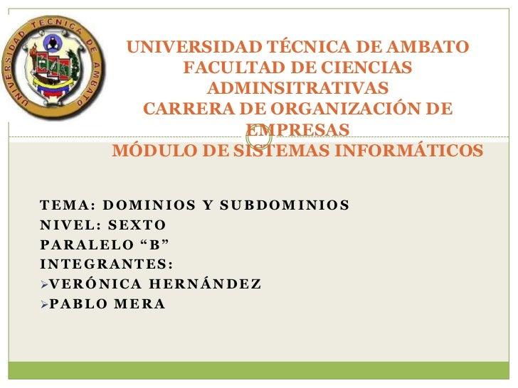 UNIVERSIDAD TÉCNICA DE AMBATO             FACULTAD DE CIENCIAS               ADMINSITRATIVAS         CARRERA DE ORGANIZACI...