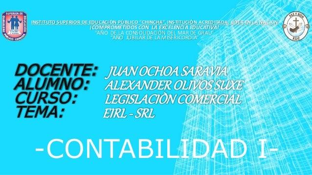 """-CONTABILIDAD I- INSTITUTO SUPERIOR DE EDUCACIÓN PÚBLICO """"CHINCHA"""", INSTITUCIÓN ACREDITADA, LÍDER EN LA NACIÓN ¡COMPROMETI..."""
