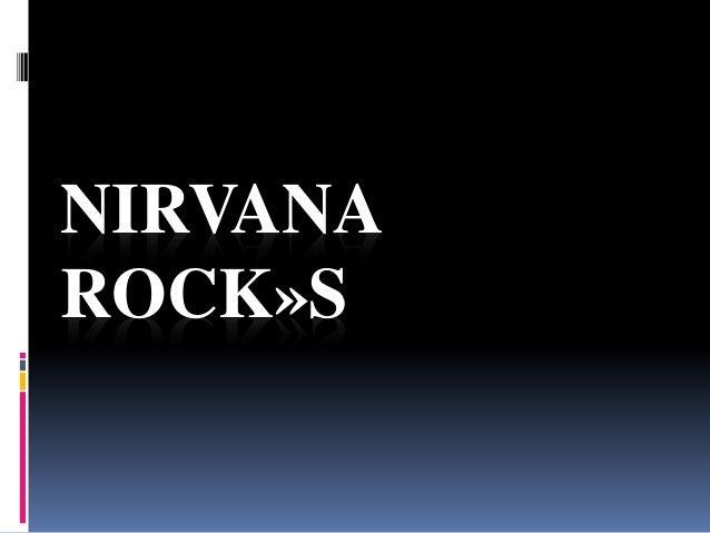 NIRVANA  ROCK»S