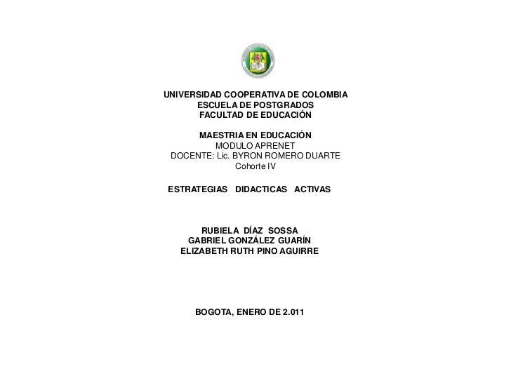 UNIVERSIDAD COOPERATIVA DE COLOMBIAESCUELA DE POSTGRADOSFACULTAD DE EDUCACIÓN MAESTRIA EN EDUCACIÓN MODULO APRENETDOCENTE...