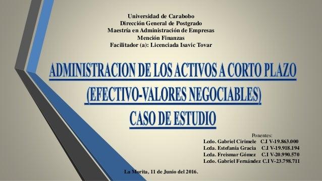 Universidad de Carabobo Dirección General de Postgrado Maestría en Administración de Empresas Mención Finanzas Facilitador...
