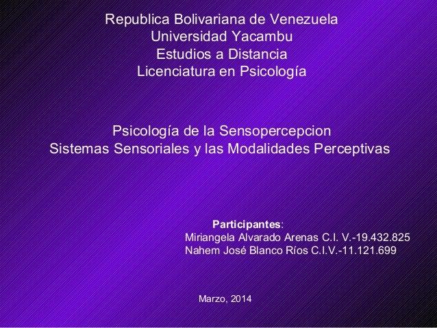 Republica Bolivariana de Venezuela Universidad Yacambu Estudios a Distancia Licenciatura en Psicología Psicología de la Se...