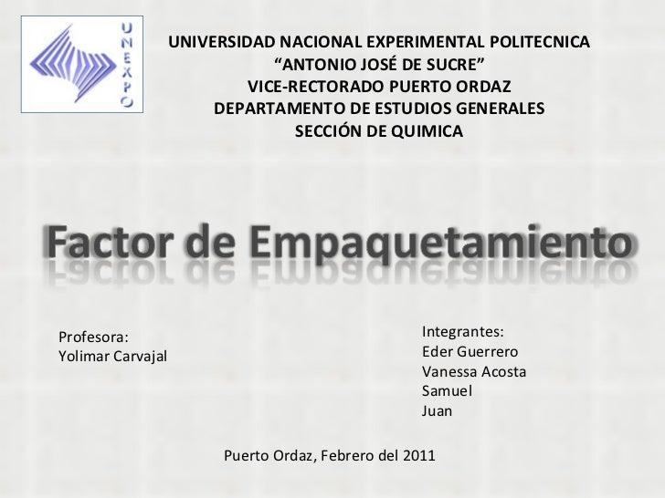 """UNIVERSIDAD NACIONAL EXPERIMENTAL POLITECNICA """" ANTONIO JOSÉ DE SUCRE"""" VICE-RECTORADO PUERTO ORDAZ DEPARTAMENTO DE ESTUDIO..."""