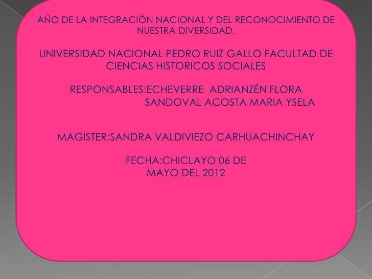 AÑO DE LA INTEGRACIÓN NACIONAL Y DEL RECONOCIMIENTO DE                  NUESTRA DIVERSIDAD.UNIVERSIDAD NACIONAL PEDRO RUIZ...