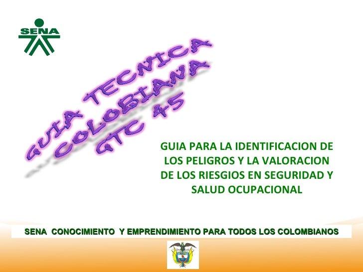 CentroNacional de Hotelería, Turismo y Alimentos                          GUIA PARA LA IDENTIFICACION DE                  ...