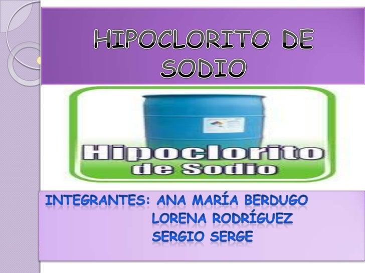 Diapositivas hipoclorito de sodio for Hipoclorito de sodio para piscinas