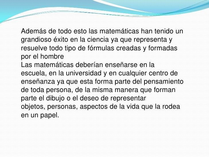  Lo importante en el aprendizaje de la matemática es la actividad intelectual del estudiante, cuyas características tal c...