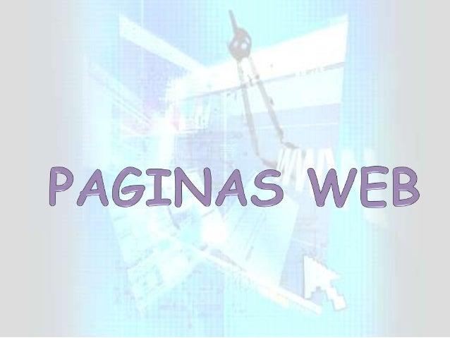 La palabra WEB es el término más usado parareferirse al World Wide Web que es la RedMundial de páginas o Documentos de tex...