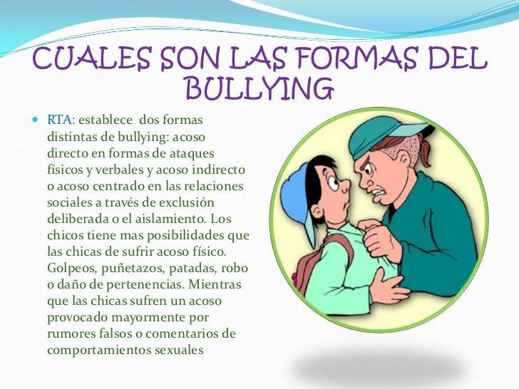 CUALES SON LAS FORMAS DEL BULLYING<br />RTA: establece  dos formas distintas de bullying: acoso directo en formas de ataqu...