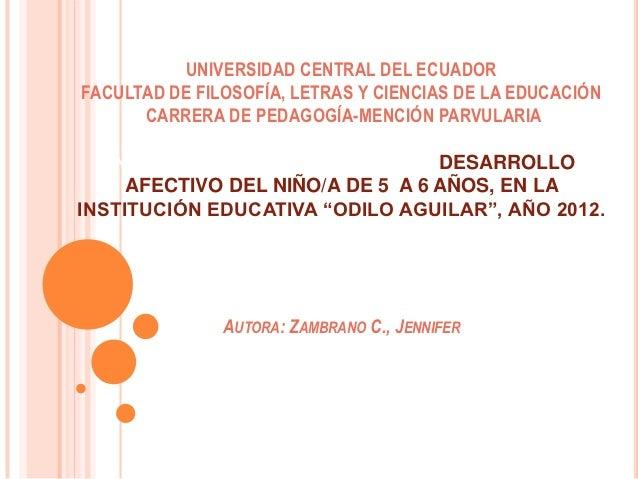 UNIVERSIDAD CENTRAL DEL ECUADORFACULTAD DE FILOSOFÍA, LETRAS Y CIENCIAS DE LA EDUCACIÓN      CARRERA DE PEDAGOGÍA-MENCIÓN ...