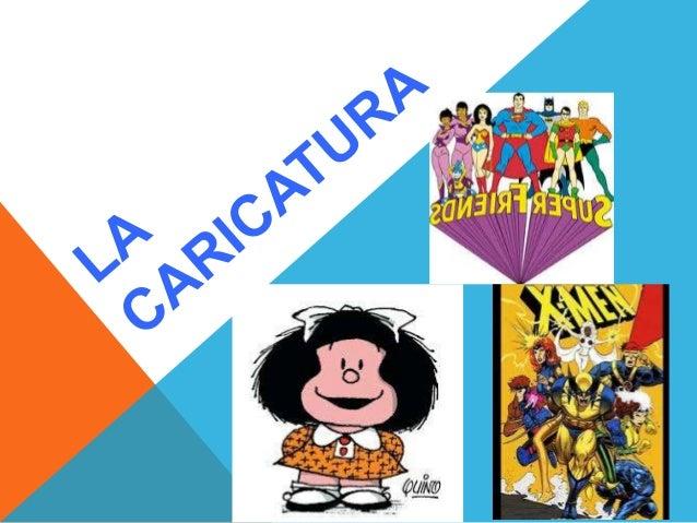Diapositivas La Caricatura