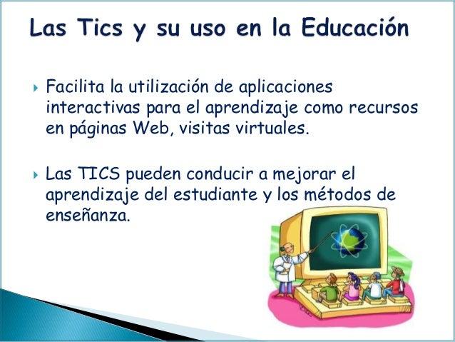  Facilita la utilización de aplicaciones interactivas para el aprendizaje como recursos en páginas Web, visitas virtuales...