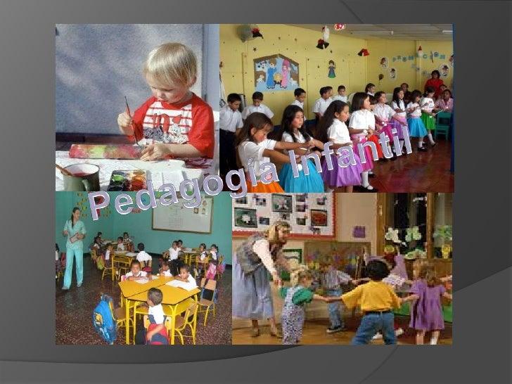 Pedagogía Infantil<br />