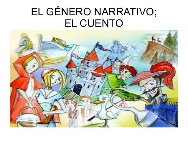 EL GÉNERO NARRATIVO;     EL CUENTO