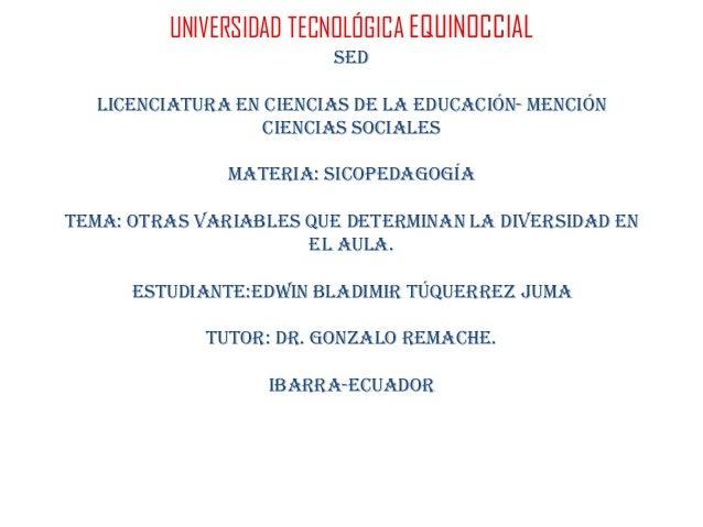 UNIVERSIDAD TECNOLÓGICA EQUINOCCIAL                        SED  LICENCIATURA EN CIENCIAS DE LA EDUCACIÓN- MENCIÓN         ...