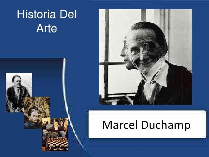Historia Del Arte<br />Marcel Duchamp<br />