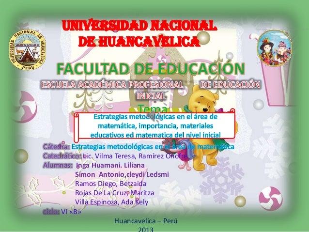 Tema: Cátedra: Catedrático: Lic. Vilma Teresa, Ramírez Onofre Alumnas: Inga Huamani. Liliana Simon Antonio,cleydi Ledsmi R...