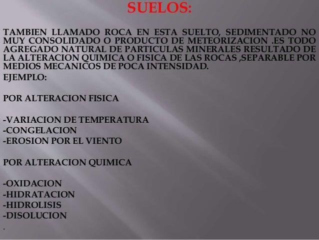 Diapositivas mecanica de suelos 1 for Suelo no consolidado