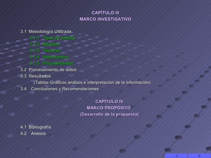 CAPÍTULO III                               MARCO INVESTIGATIVO3.1Metodología Utilizada      3.1.1Tipos de estudio    ...