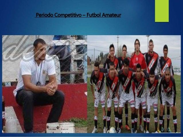 Periodo Competitivo – Futbol Amateur