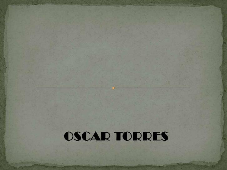OSCAR TORRES
