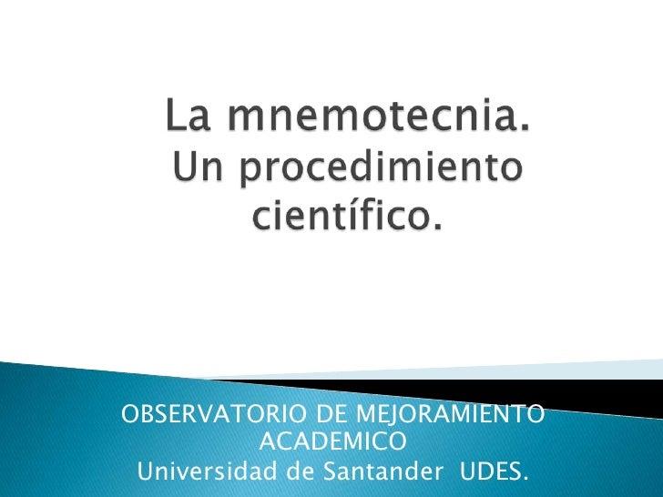 OBSERVATORIO DE MEJORAMIENTO           ACADEMICO Universidad de Santander UDES.