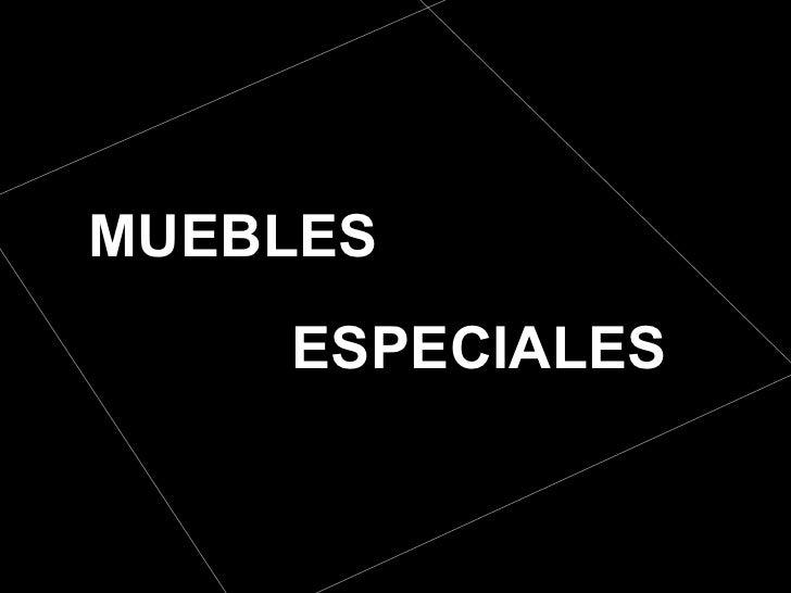 Diapositivas Mobiliario Muebles Espeaciales