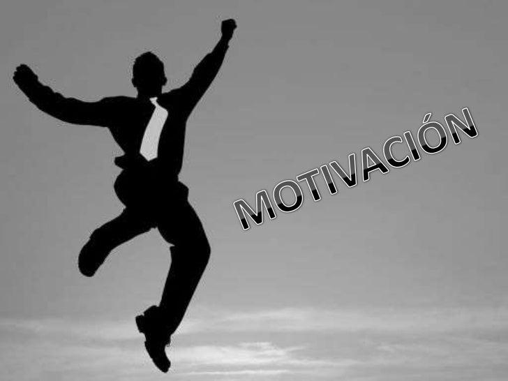 MOTIVACIÓN <br />