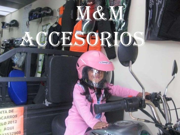 M&MACCESORIOS