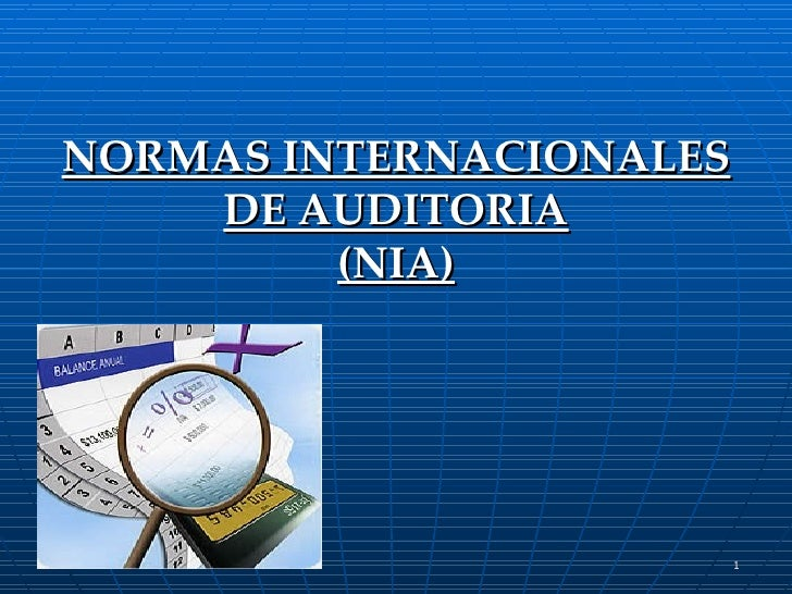 NORMAS INTERNACIONALES DE AUDITORIA (NIA)