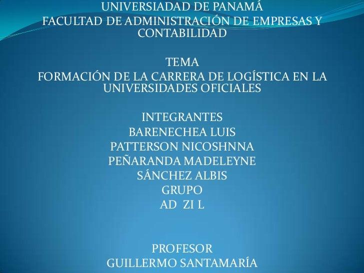 UNIVERSIADAD DE PANAMÁFACULTAD DE ADMINISTRACIÓN DE EMPRESAS Y             CONTABILIDAD                  TEMAFORMACIÓN DE ...