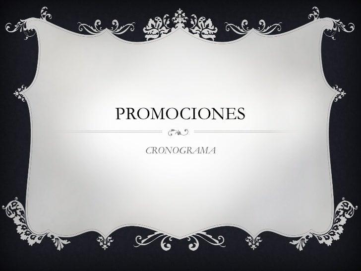 PROMOCIONES  CRONOGRAMA