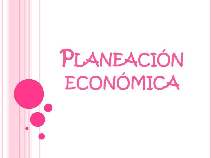 Planeación económica<br />