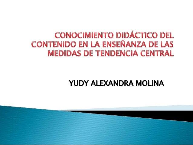 YUDY ALEXANDRA MOLINA