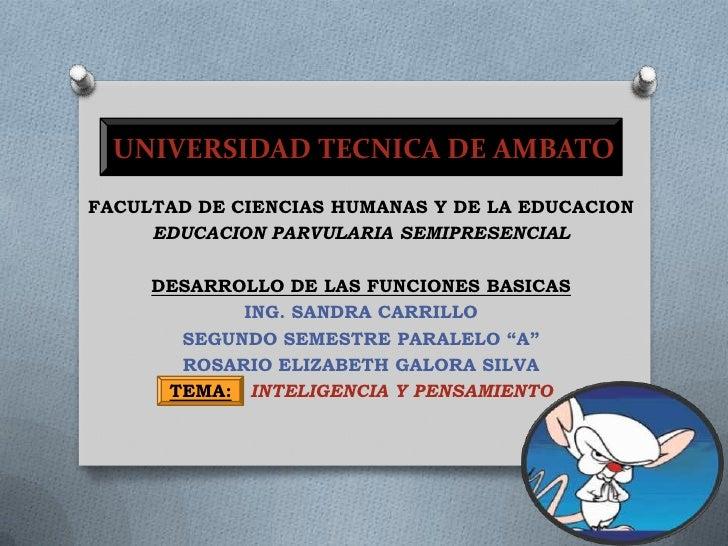 UNIVERSIDAD TECNICA DE AMBATO<br />FACULTADDECIENCIAS HUMANAS Y DE LA EDUCACION<br />EDUCACIONPARVULARIA SEMIPRESENCIAL<br...