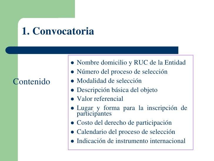 1. Convocatoria               Nombre domicilio y RUC de la Entidad               Número del proceso de selecciónContenid...