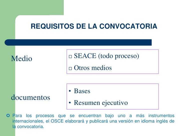 REQUISITOS DE LA CONVOCATORIA  Medio                         SEACE (todo proceso)                                Otros m...