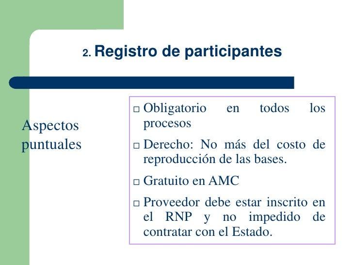 2. Registro   de participantes                      Obligatorio   en    todos    losAspectos               procesospuntua...