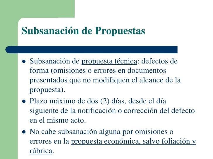 Subsanación de Propuestas   Subsanación de propuesta técnica: defectos de    forma (omisiones o errores en documentos    ...