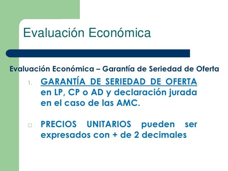 Evaluación EconómicaEvaluación Económica – Garantía de Seriedad de Oferta    1.   GARANTÍA DE SERIEDAD DE OFERTA         e...